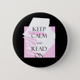 Keep Calm and Read On 6 Cm Round Badge