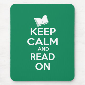 Keep Calm and Read On parody slogan Mouse Pad