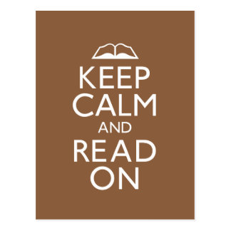 Keep Calm and Read On Postcard