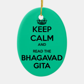 Keep Calm and Read the Bhagavad Gita Ceramic Ornament