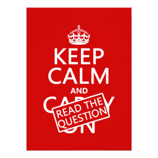 Keep Calm and Read The Question (all colors) Personalized Invite