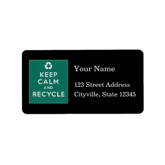 Keep Calm and Recycle Address Label