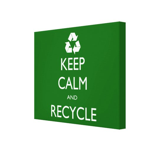 Keep Calm and Recycle Canvas Print