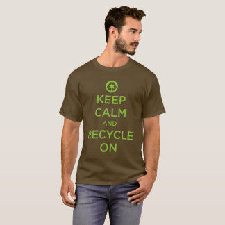 """""""Keep Calm And Recycle"""" T-Shirt"""