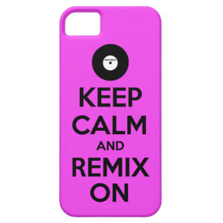 Keep Calm and Remix On! iPhone 5 Cover