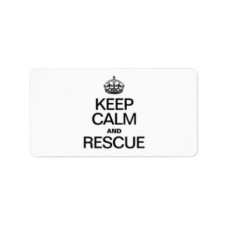 KEEP CALM AND RESCUE LABEL