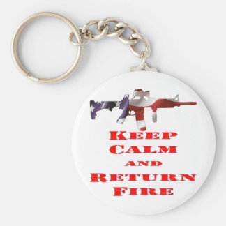 Keep Calm And Return Fire Keychains