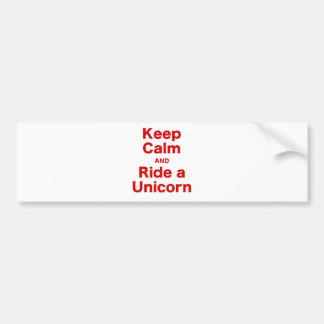 Keep Calm and Ride a Unicorn Bumper Sticker
