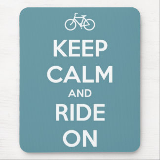 Keep Calm and Ride On Blue Mouse Pad