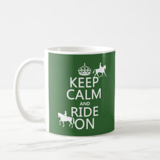 Keep Calm and Ride On - horses, all colours Basic White Mug