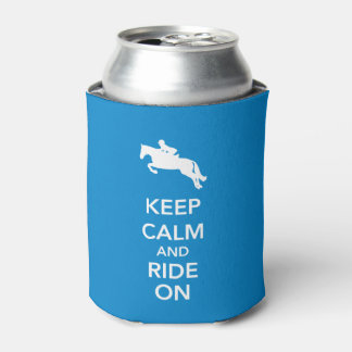 Keep Calm and Ride On Hunter Jumper Can Cooler