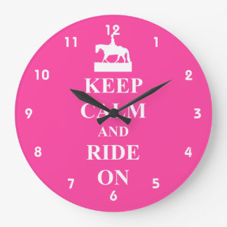 Keep calm and ride on large clock