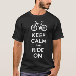 Keep Calm and Ride On mountain bike t shirt wht