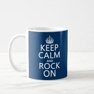 Keep Calm and Rock On (any background color) Coffee Mug