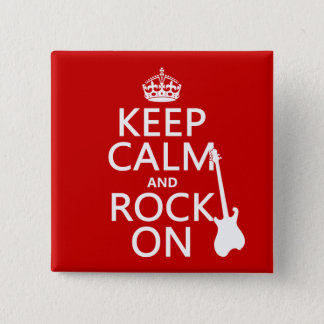 Keep Calm and Rock On (guitar)(any color) 15 Cm Square Badge