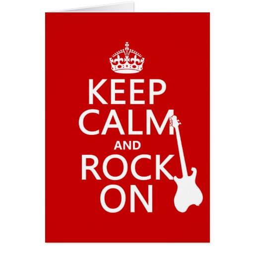 Keep Calm and Rock On (guitar)(any color) Greeting Card