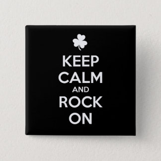 KEEP CALM and ROCK ON - Irish Dance 15 Cm Square Badge