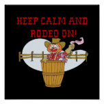 Keep Calm And Rodeo On 2 Poster