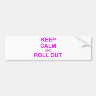 Keep Calm and Roll Out orange pink Bumper Sticker