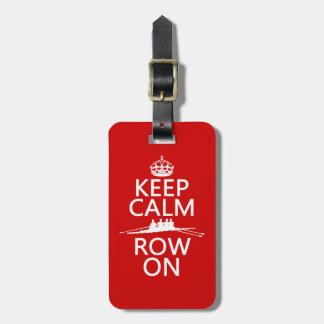 Keep Calm and Row On (choose any colour) Luggage Tag