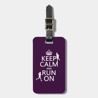 Keep Calm and Run On (customizable colors) Luggage Tag