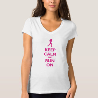 Keep Calm and Run On (hot pink) T-Shirt