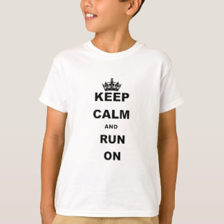KEEP CALM AND RUN ON.png Tees