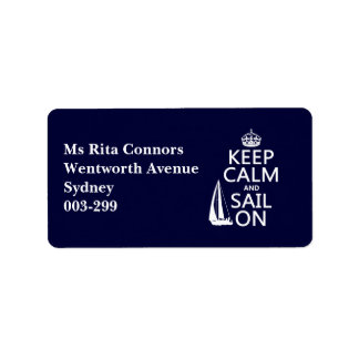 Keep Calm and Sail On - all colors Address Label