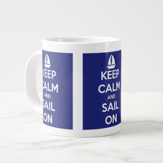Keep Calm and Sail On Blue Jumbo Mug
