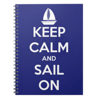 Keep Calm and Sail On Blue Notebook