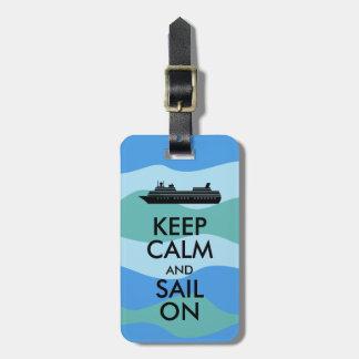 Keep Calm and Sail On Cruise Ship Custom Luggage Tag