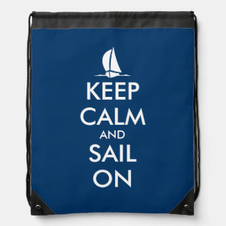Keep calm and sail on drawstring bag backpack
