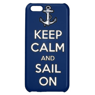 keep calm and sail on cover for iPhone 5C