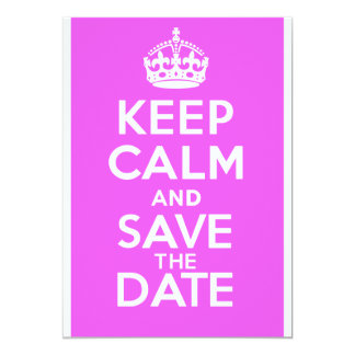 KEEP CALM and SAVE the DATE 13 Cm X 18 Cm Invitation Card