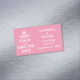 Keep Calm and Save the Date Happy Pink and White Magnetic Business Card
