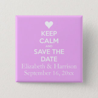 Keep Calm and Save the Date Pink 15 Cm Square Badge