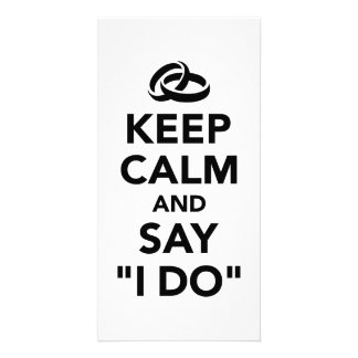 Keep calm and say I do Personalized Photo Card
