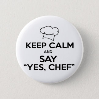 Keep Calm and Say Yes Chef Funny Kitchen Ware 6 Cm Round Badge