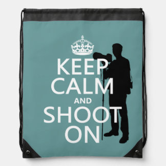 Keep Calm and Shoot On (photos)(any color) Drawstring Backpack
