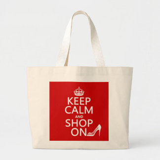 Keep Calm and Shop On - all colors Jumbo Tote Bag