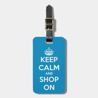 Keep Calm and Shop On Blue Luggage Tag