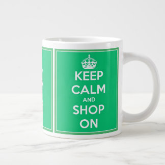 Keep Calm and Shop On Green and White Giant Coffee Mug