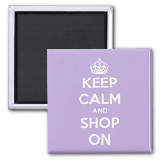 Keep Calm and Shop On Lavender Square Magnet