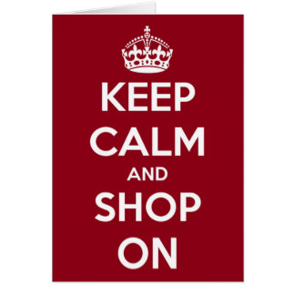 Keep Calm and Shop On Red and White Card