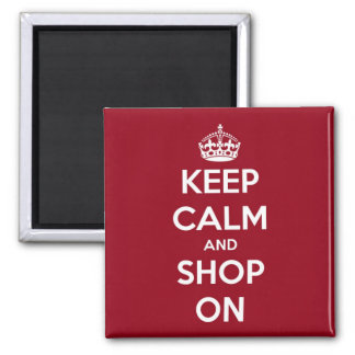 Keep Calm and Shop On Red and White Square Fridge Magnet