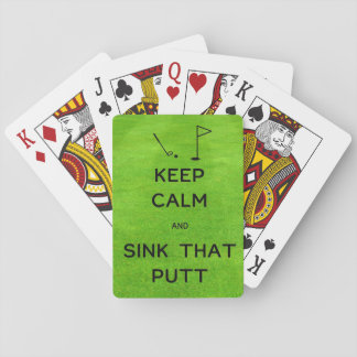 Keep Calm and Sink That Putt Playing Cards