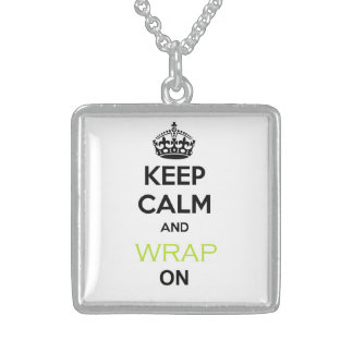 Keep Calm and Skinny Wrap on Sterling Necklace