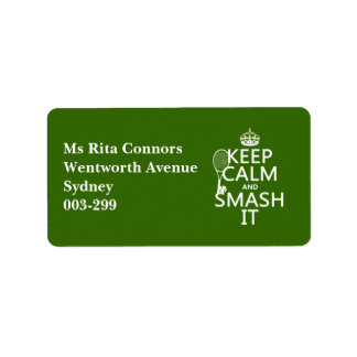 Keep Calm and Smash It (tennis)(any color) Address Label