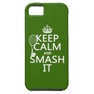 Keep Calm and Smash It (tennis)(any color) iPhone 5 Cases