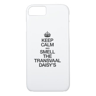 KEEP CALM AND SMELL THE TRANSVAAL DAISY'S iPhone 7 CASE